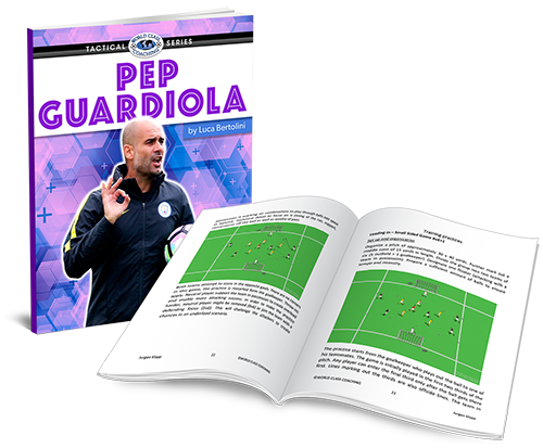 Tactical Series Pep Guardiola - Part Two - WORLD CLASS